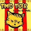 TIMID TIGER & A PILE OF PIPERS